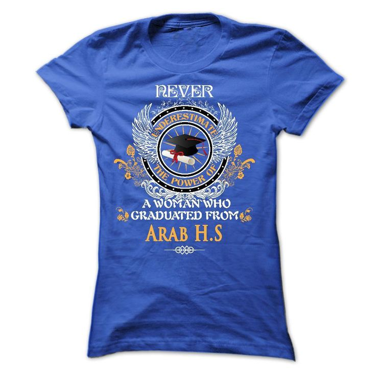 A WOMAN who graduated from Arab High School T Shirt, Hoodie, Sweatshirt