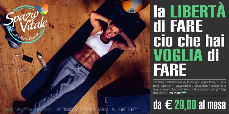"""campagna pubblicitaria """"SPAZIO VITALE wellness center""""...idea pensata per la libertà di svolgimento attività fisiche con il solo abbonamento basico.."""