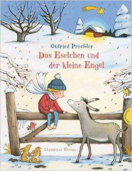 Das Eselchen und der kleine Engel: Amazon.de: Otfried Preußler, Christiane Hansen: Bücher