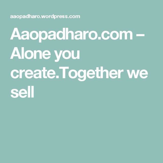 Aaopadharo.com – Alone you create.Together we sell