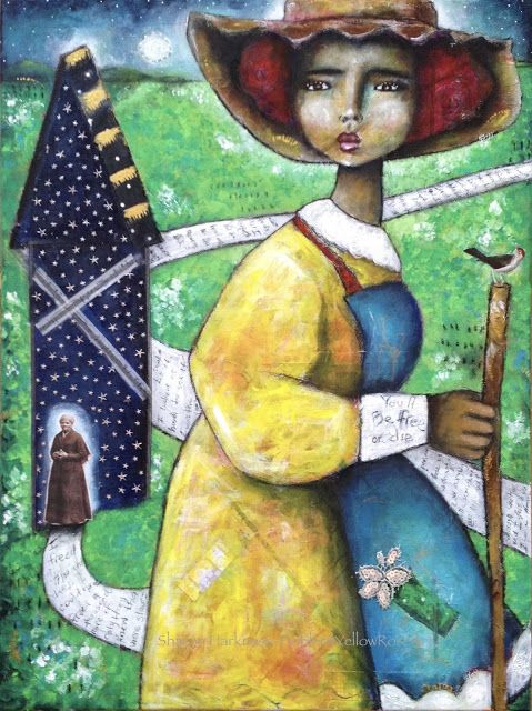 """""""If Only They Knew"""" mixed media on canvas  """"I could have freed a thousand slaves.  I could have freed a thousand more if only they knew they were slaves."""" -Harriet Tubman"""