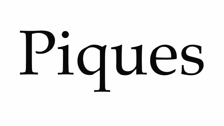 How to Pronounce Piques - YouTube