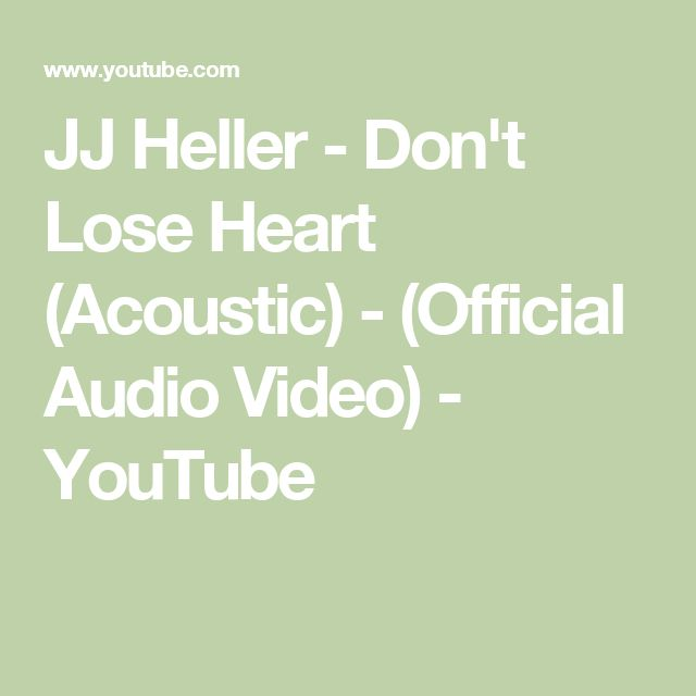 JJ Heller - Don't Lose Heart (Acoustic) - (Official Audio Video) - YouTube