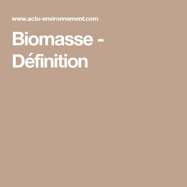 Biomasse - Définition