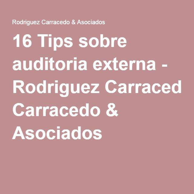 16 Tips sobre auditoria externa - Rodriguez Carracedo & Asociados