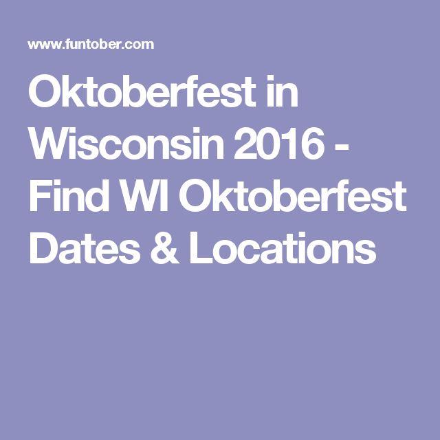 Oktoberfest in Wisconsin 2016 - Find WI Oktoberfest Dates & Locations
