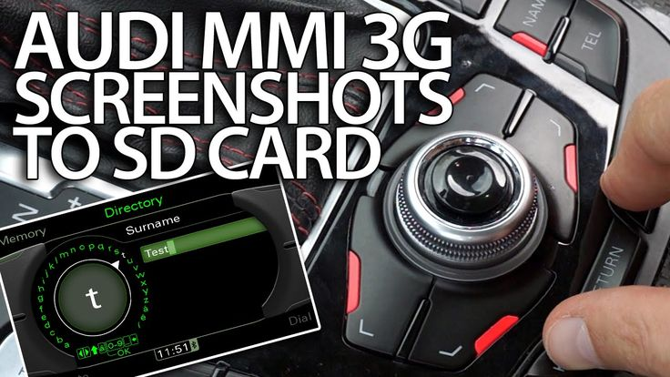 How to take #screenshots with #Audi MMI 3G to SD card (A1 A4 A5 A6 A7 A8 Q3 Q5 Q7)