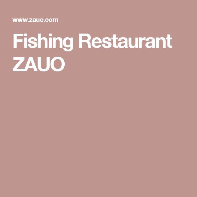 Fishing Restaurant ZAUO