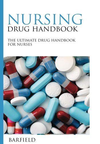 Nursing Drug Handbook: The Ultimate Drug Handbook for Nurses