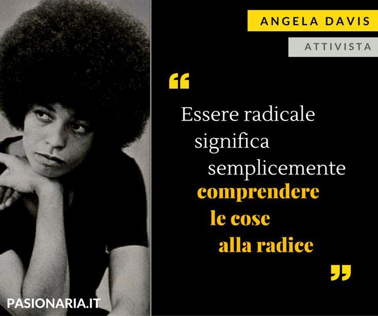 Angela Davis è la donna scelta dalla nostra pasionaria Beatrice in occasione della Giornata Internazionale della Donna #8marzo #PasionariaIT #femminismo #feminism #AngelaDavis #quotes #citazioni