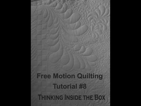 FMQ Lesson 8 - Thinking Inside the Box - YouTube /Lekcje pikowania maszynoewgo / quiltingu/ dla początkujących :-).