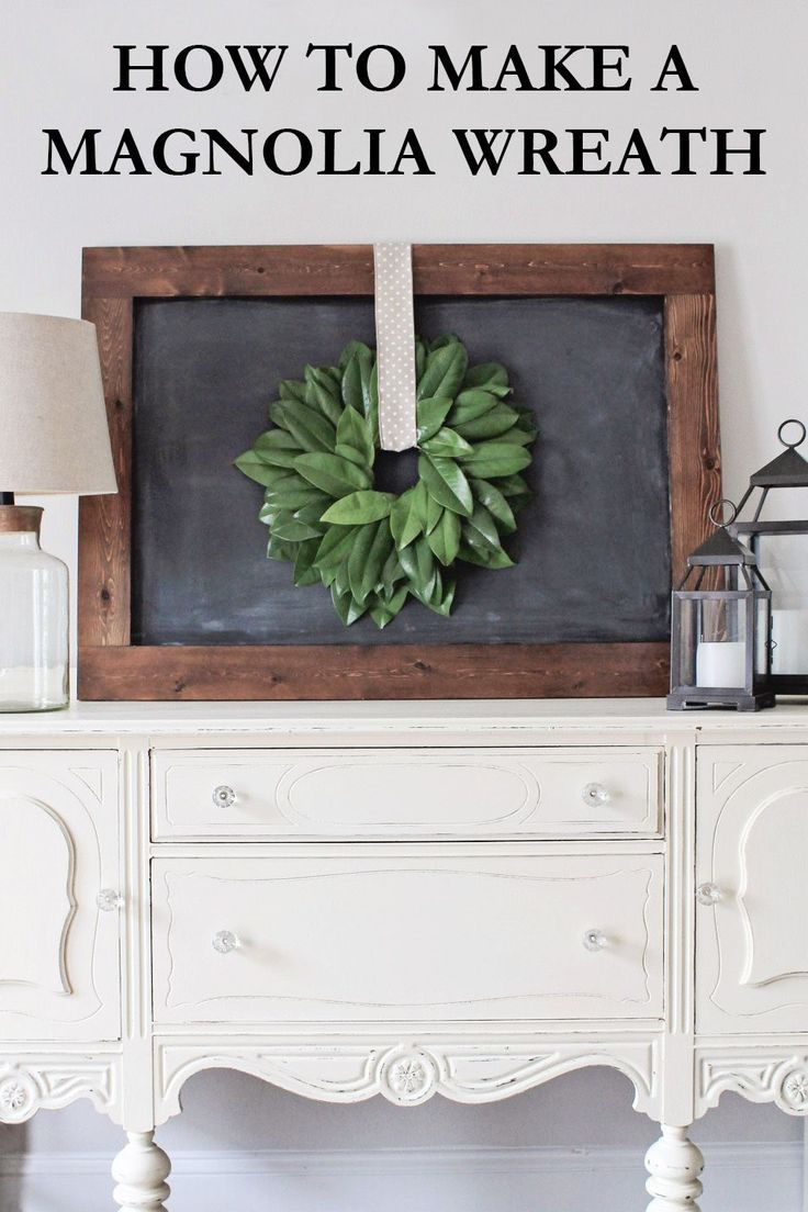 How to Make a Magnolia Wreath DIY, magnolia wreath decor, farmhouse style, farmhouse decor, magnolia wreath DIY, magnolia wreath tutorial, chalkboard home decor, fixer upper style decor