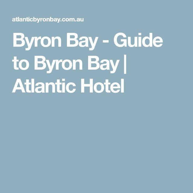 Byron Bay - Guide to Byron Bay   Atlantic Hotel
