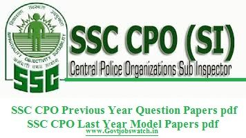 Download Here SSC CPO Previous Year Question Papers 2017, CPO SI Solved Papers Download pdf, SSC Delhi Police SI/ASI Last years Papers, DP SI Model papers