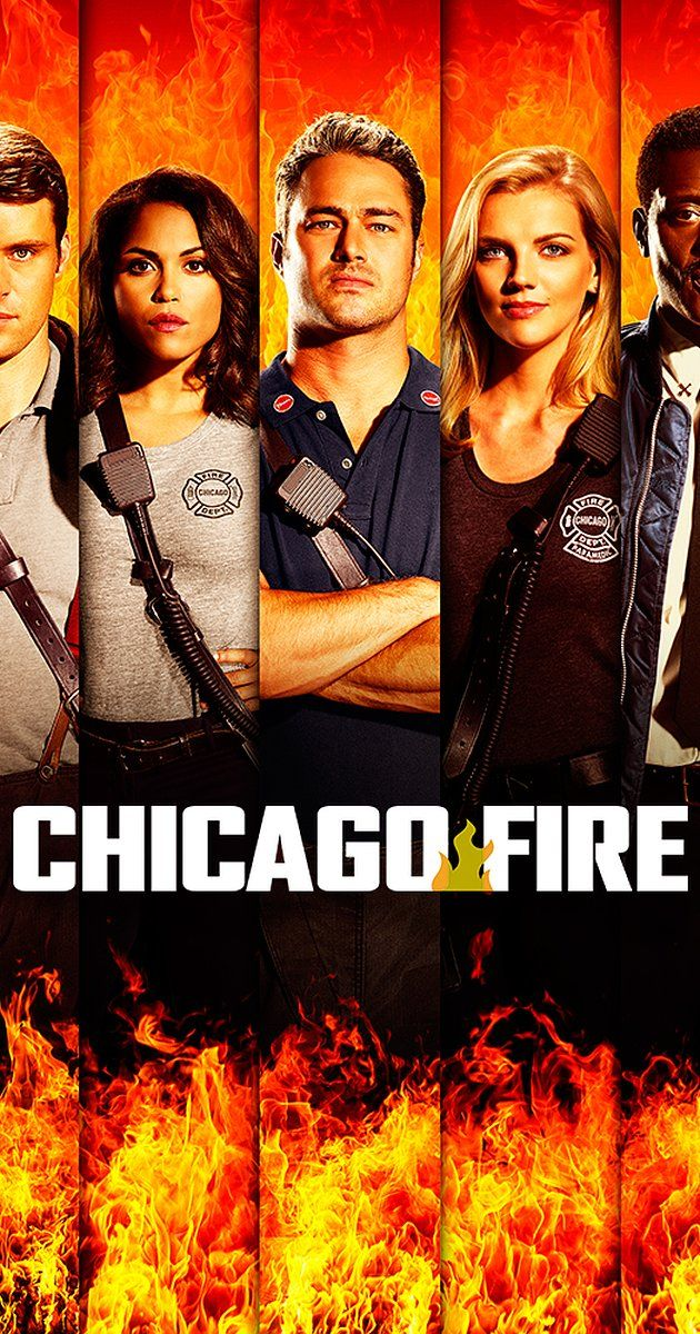 Chicago Fire (TV Series 2012– )         - IMDb