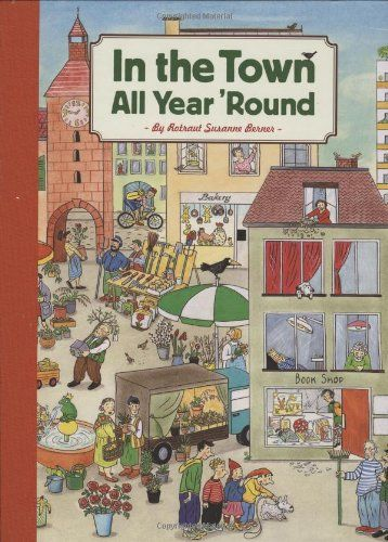 In the Town All Year 'Round by Rotraut Susanne Berner http://smile.amazon.com/dp/081186474X/ref=cm_sw_r_pi_dp_m9Nbub0315XY5