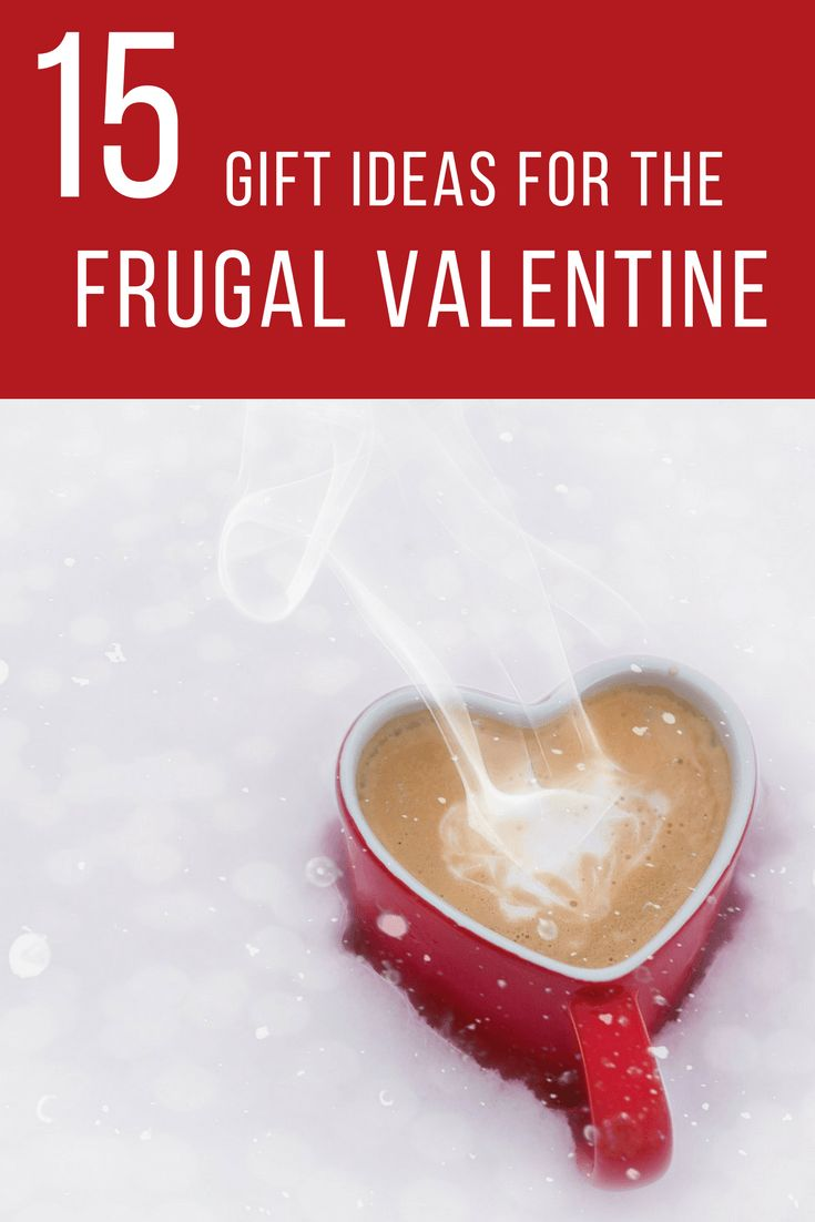 15 gift ideas for the frugal valentine