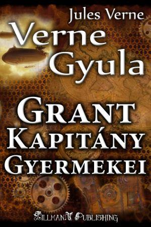 Grant Kapitány Gyermekei: Verne Gyula