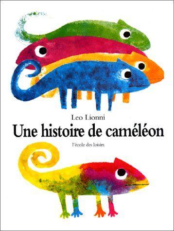 Une histoire de caméléon: Amazon.fr: Leo Lionni: Livres
