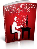 Web Design Profits - Do you have a passion for all things design? Would you consider yourself a budding web designer? If so, this is the title for you. This great ebook will hold your hand through all the steps you need to take to make your passion a viable business.