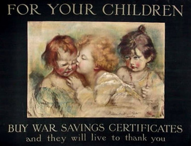 Gutti, Rosina M (b,1851)- Buy Bonds & Your Children Will Live to Thank You, 1917 (Prop- GB- WWI)