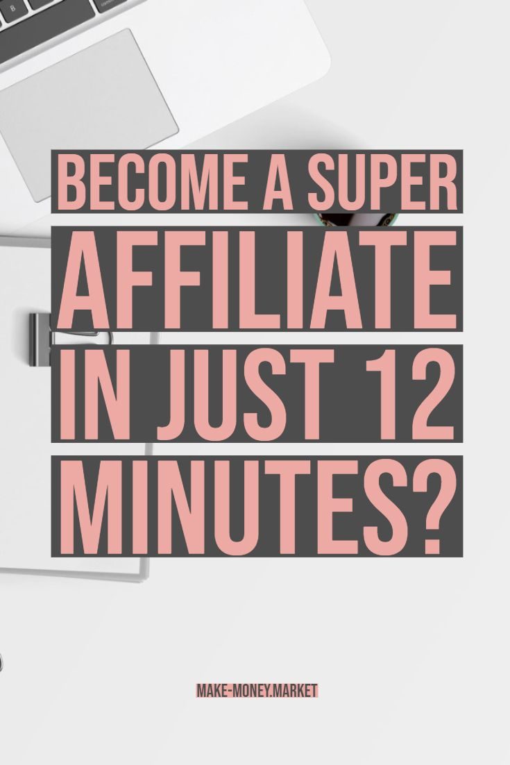 Become A Super Affiliate In Just 12 Minutes? – mmm | Marketing | Passive Income | Affiliate | Work From Home | Job