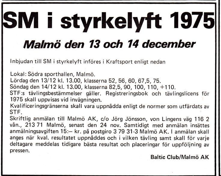 1975 Baltic Club Malmö.Arrangör av första SM i Styrkelyft tillsammans med Malmö Atletklubb