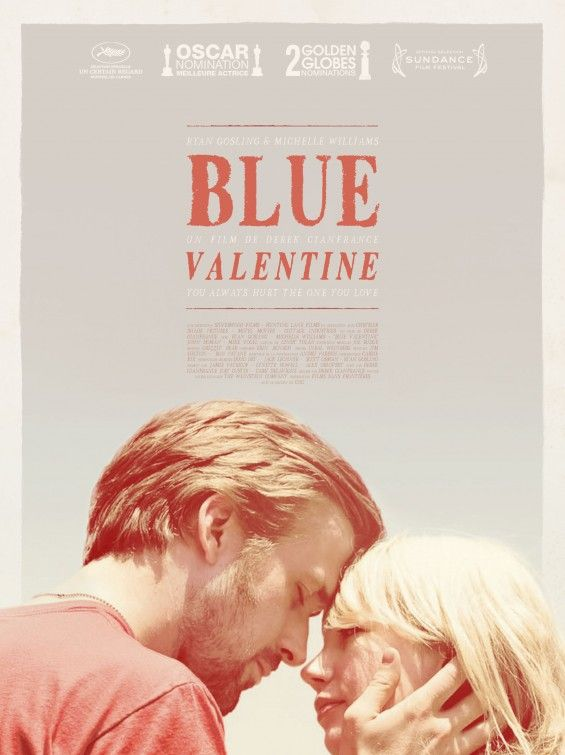 Blue Valentine (2010) - an amazing raw and honest film about the imperfection of relationships. Beautiful.