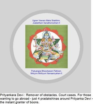 Applied for a Visa - ask Prityankara Devi for help. Court case against you, go confess and ask Prityankara Devi for help. Enemies around you - ask Prityankara Devi for help! She works to bring a positive vibration in you - allowing you to pave way to see success in every endeavor!!