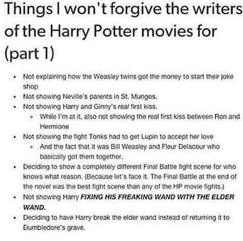 I think that both the movies and the books have different elements which make the whole story seem alive, however these things would have been nice to see in the movie