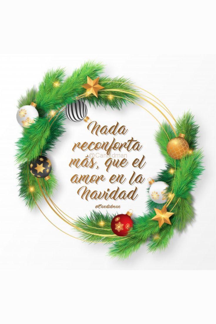 Nada Reconforta Más Que El Amor En Navidad Amor En
