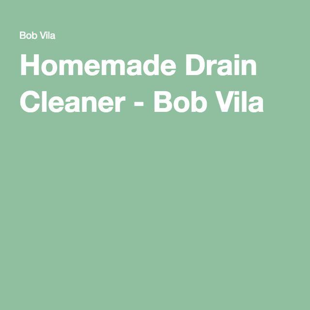 Homemade Drain Cleaner - Bob Vila