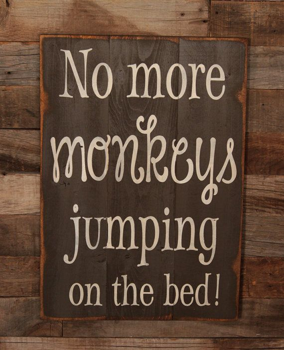 Large Wood Sign - No More Monkeys Jumping On The Bed - Subway Sign