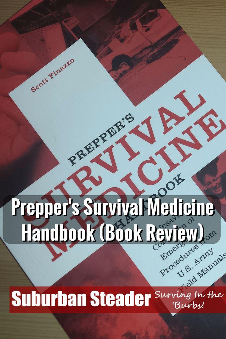 Prepper's Survival Medicine Handbook