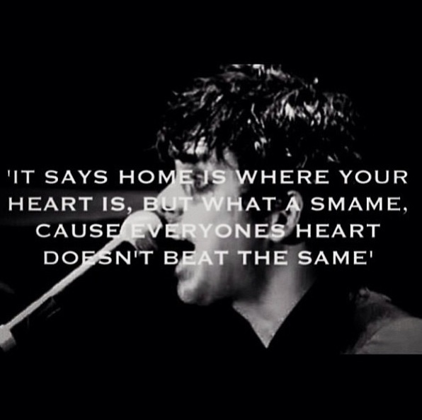 This is one of my favorite quote of all times, if not my favorite. By far my favorite song, definitely. Jesus Of Suburbia- Green Day