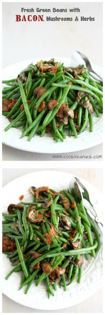 Fresh Green Beans with Bacon, Mushrooms and Herbs Recipe...Perfect side dish for Thanksgiving or any other time! | http://sexualhealthclinics.org