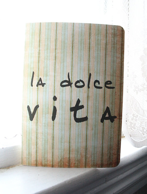 La Dolce Vita Journal  Italian Quote by literaryluxe on Etsy, $5.50