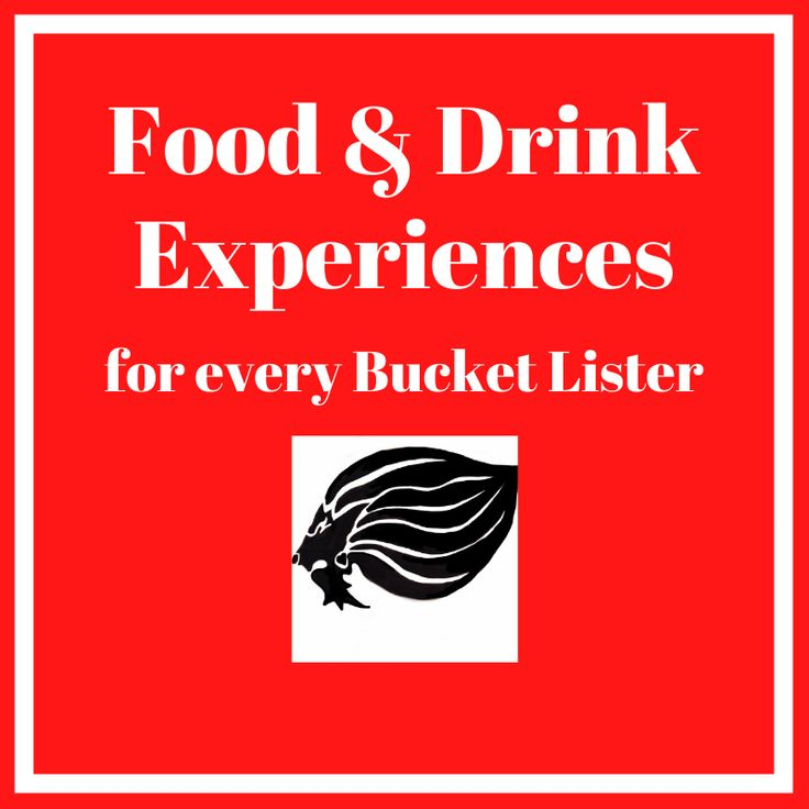 Food & Drink Experiences for every Bucket Lister - cover