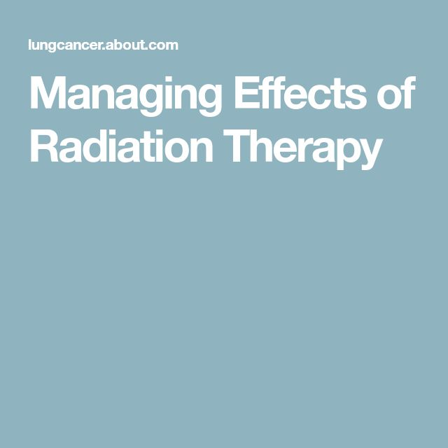 Managing Effects of Radiation Therapy