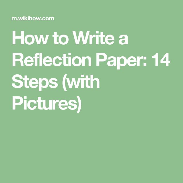 best reflection paper ideas anger management  how to write a reflection paper 14 steps pictures