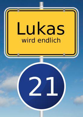 Lustige Einladung zum 21. Geburtstag mit typischem Ortsschild und blauem Tempo 21 Schild.#21#Verkehrsschild#Ortsschild#Geburtstag#Einladung #EinladungGeburtstag.de