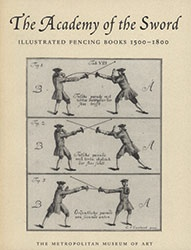 "Donald J LaRocca. The Academy of the Sword: Illustrated Fencing Books 1500–1800, 1998. The Metropolitan Museum of Art, New York.  | Read this out of print Met Publication online or download the PDF in our publishing portal ""MetPublications."""