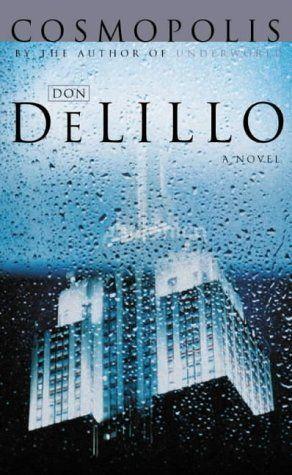 Don DeLillo's Cosmopolis