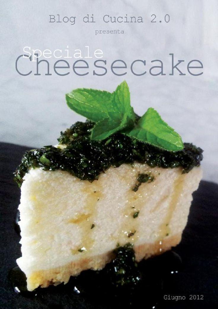 """Cheesecake: le ricette più belle ed interessanti da parte dei migliori food blogger che collaborano con """"Blog di Cucina 2.0"""""""