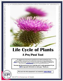 The questions on this four page test over the life cycle of a plant features many questions on process skills and follows the sequence of a science investigation on plants – exploration, question, prediction, plan, data collection, and conclusion.  It hig