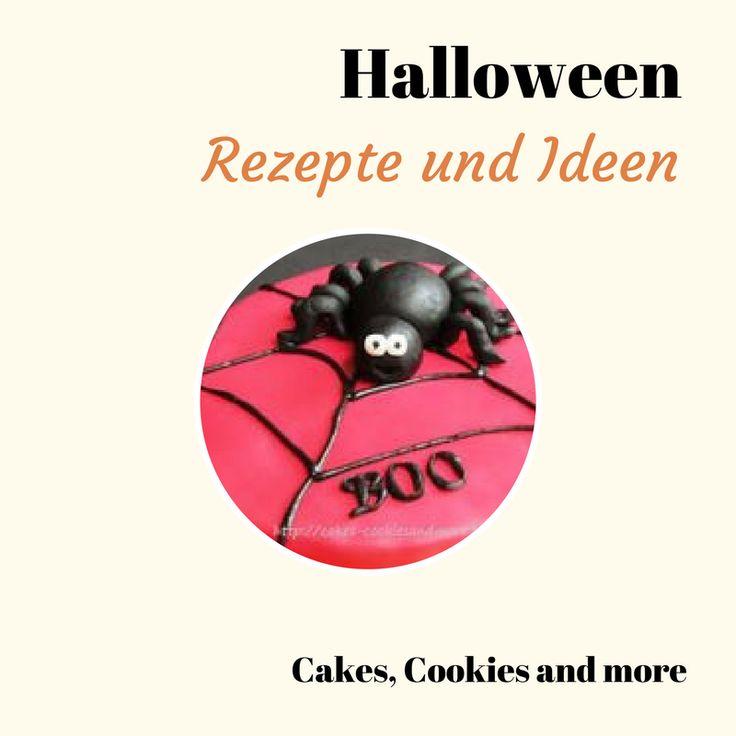 Backen, kochen und basteln für Halloween - DIY, Rezepte, Dekorationen, Anleitungen und Ideen rund um Halloween