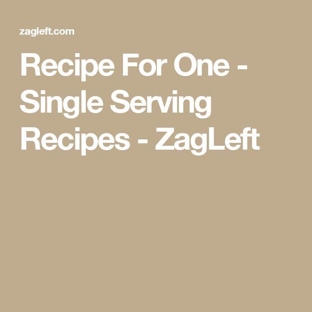 Recipe For One - Single Serving Recipes - ZagLeft