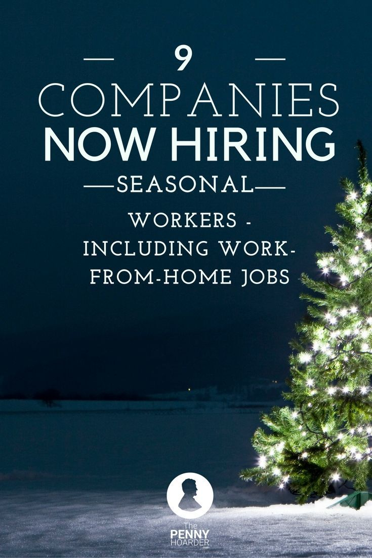 The holidays are still a few months away, but these major retailers are already hiring for seasonal jobs -- and some will let you work from home. /thepennyhoarder/