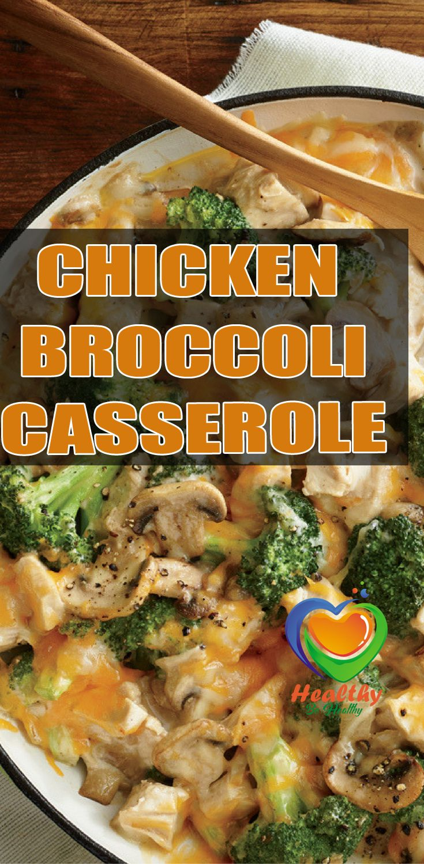 Healthy Chicken Recipe – Chicken Broccoli Casserole