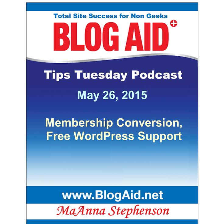 BlogAid Tips Tuesday: Blogging tips for membership sites.